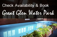 Check Availability and Book Great Glen Water Park